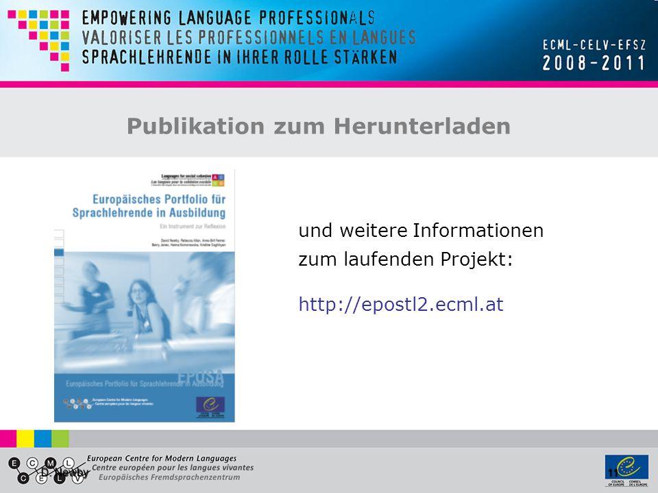 D. Newby 11 und weitere Informationen zum laufenden Projekt: http://epostl2.ecml.at Publikation zum Herunterladen