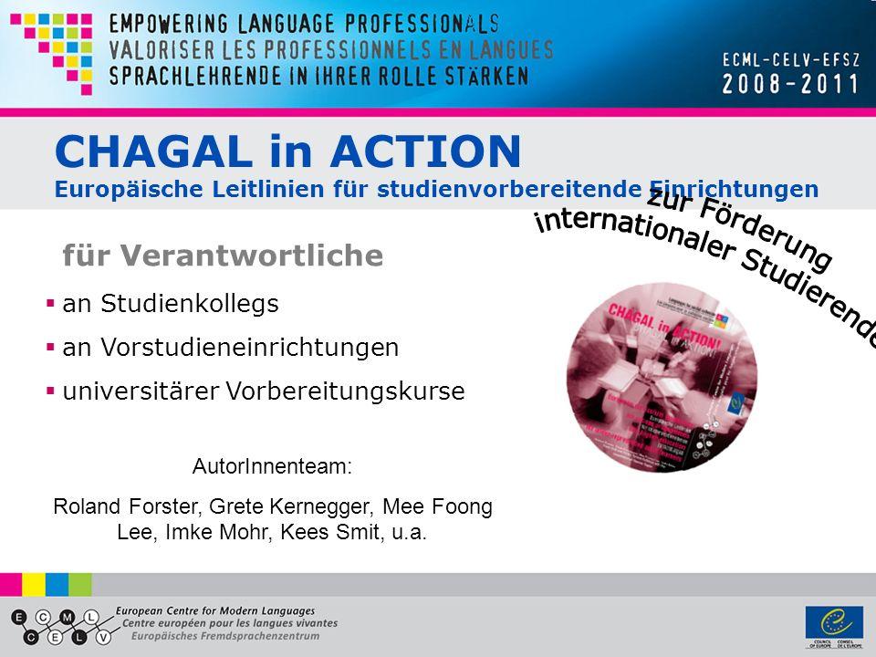 CHAGAL in ACTION Europäische Leitlinien für studienvorbereitende Einrichtungen für Verantwortliche an Studienkollegs an Vorstudieneinrichtungen univer