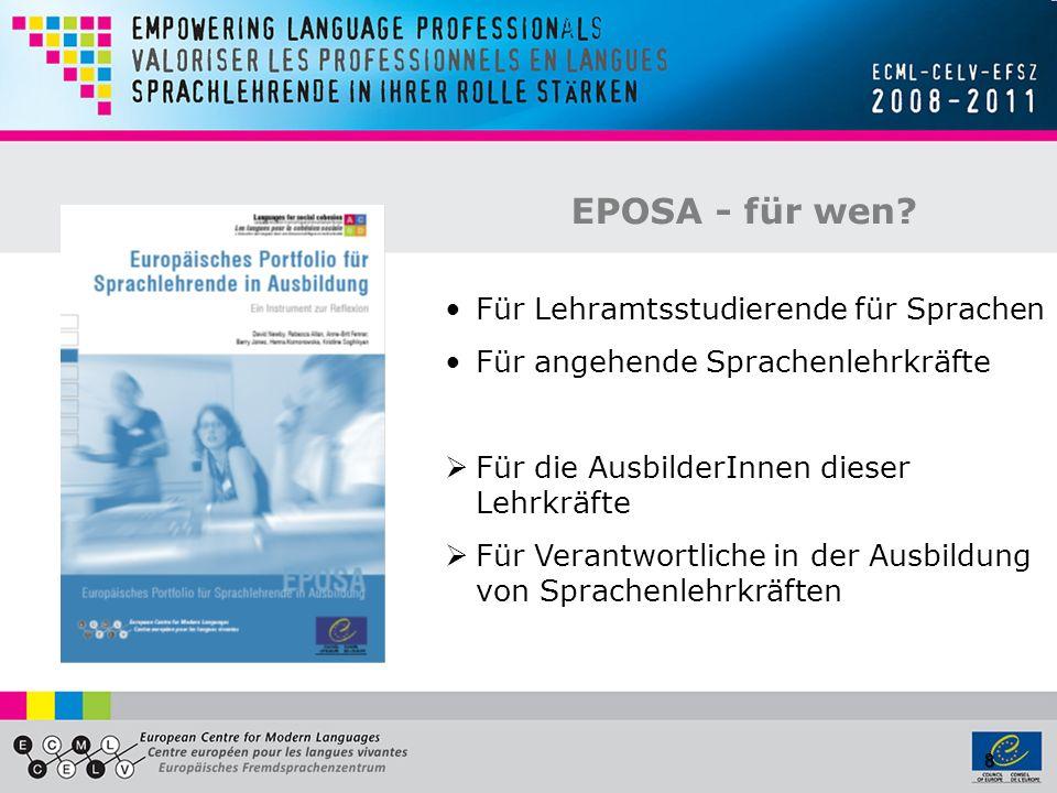 8 EPOSA - für wen? Für Lehramtsstudierende für Sprachen Für angehende Sprachenlehrkräfte Für die AusbilderInnen dieser Lehrkräfte Für Verantwortliche
