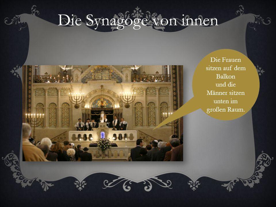 DIE SYNAGOGE Die Synagogen bilden das Zentrum des jüdischen Gemeindelebens. In ihnen werden die Gottesdienste abgehalten. Der Begriff stammt aus dem G