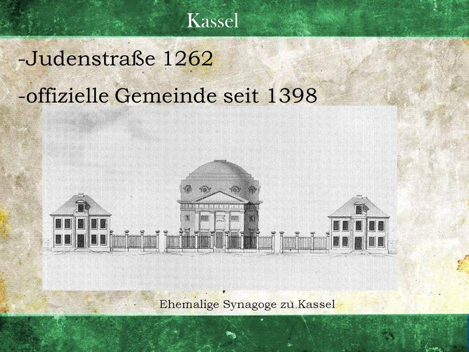 Kassel -Judenstraße 1262 -offizielle Gemeinde seit 1398 Ehemalige Synagoge zu Kassel