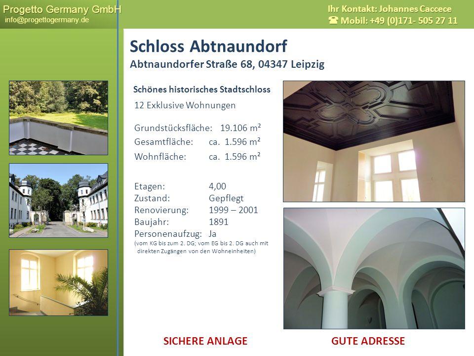 Progetto Germany GmbH Progetto Germany GmbH info@progettogermany.de Ihr Kontakt: Johannes Caccece Mobil: +49 (0)171- 505 27 11 12 Exklusive Wohnungen