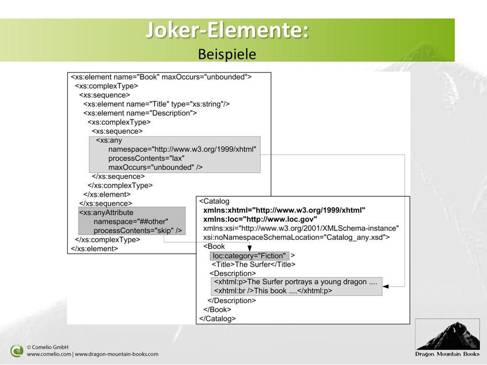 Joker-Elemente: Joker-Elemente: Beispiele