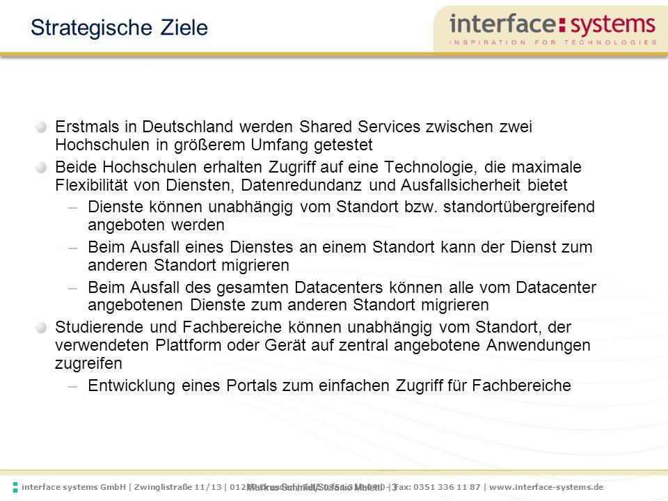 interface systems GmbH | Zwinglistraße 11/13 | 01277 Dresden | Tel.: 0351 318 09 0 | Fax: 0351 336 11 87 | www.interface-systems.de Markus Schmidt/Stefanie Maletti - 4 Hard- und Software-Voraussetzungen Als technologische Plattform wird das von Cisco, NetApp und VMware gemeinsam entwickelte FlexPod für VMware eingesetzt –Einfach skalierbare Datacenter-Lösung –Optimierbar für unterschiedliche Anwendungen –Konfigurierbar für Desktop- und Server-Infrastrukturen insbesondere in Cloud-Umgebungen Am Standort Dresden und Freiberg installierte Hardware –Cisco UCS 5108 Blade-System –6x 48 GB RAM –6x Dual CPU Intel Server (6 Cores / CPU) –NetApp FAS3240E –2x2 Shelves mit je 7 TB Brutto Kapazität Software –Die für den Betrieb erforderlichen Software zu beiden Systemen –VMWare View, vCluod Director, Site Recovery Manager –Software zur Realisierung der Anwendungsszenarien