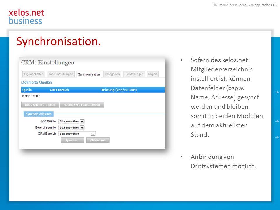 Ein Produkt der blueend web:applications AG Synchronisation. Sofern das xelos.net Mitgliederverzeichnis installiert ist, können Datenfelder (bspw. Nam