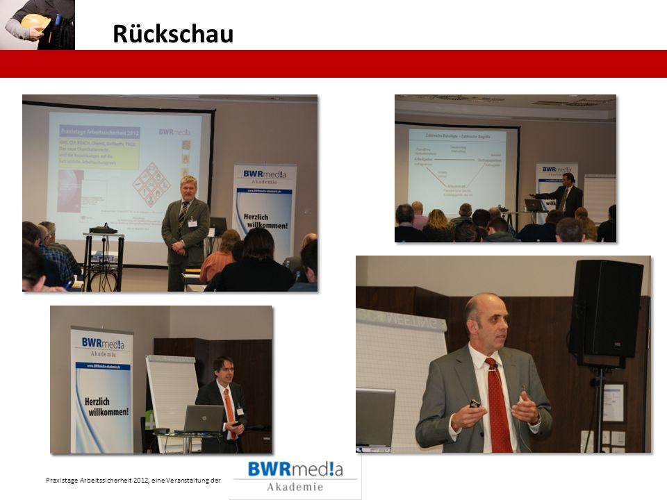Praxistage Arbeitssicherheit 2012, eine Veranstaltung der Rückschau