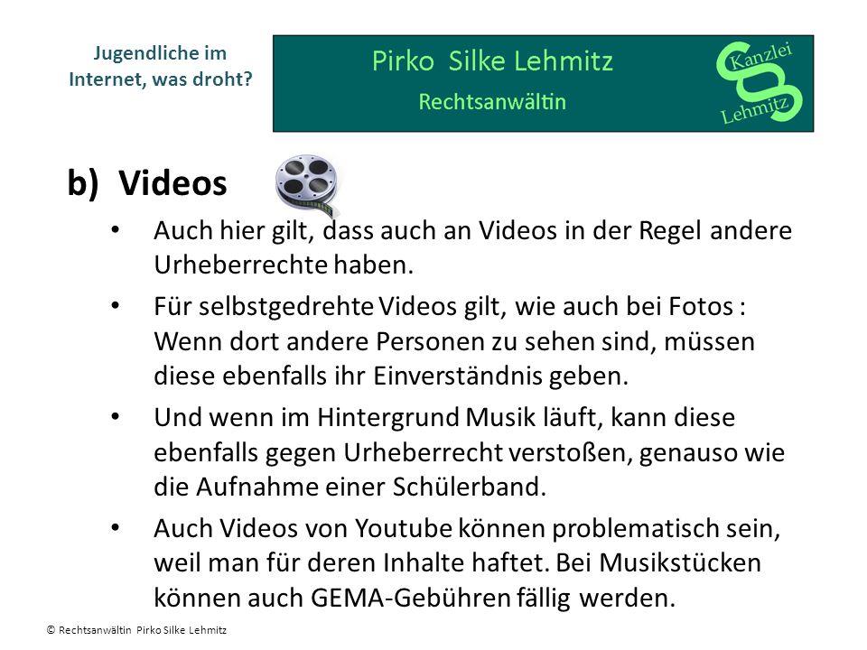 b) Videos Auch hier gilt, dass auch an Videos in der Regel andere Urheberrechte haben. Für selbstgedrehte Videos gilt, wie auch bei Fotos : Wenn dort