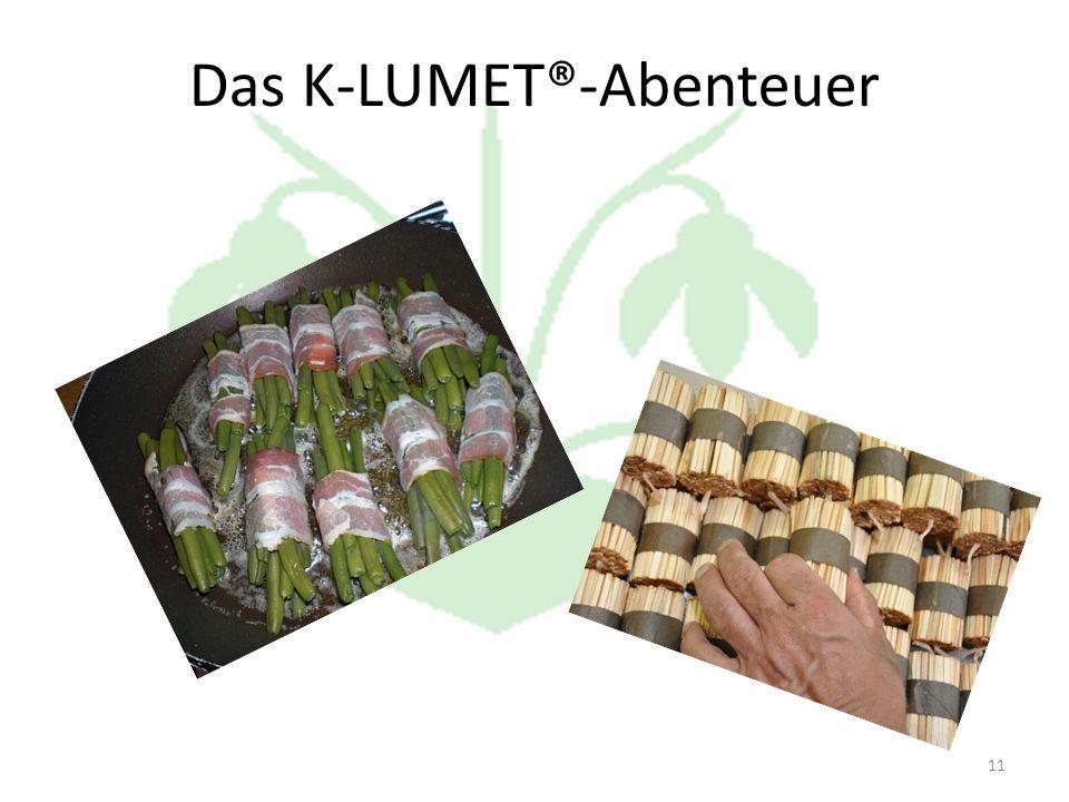 11 Das K-LUMET®-Abenteuer