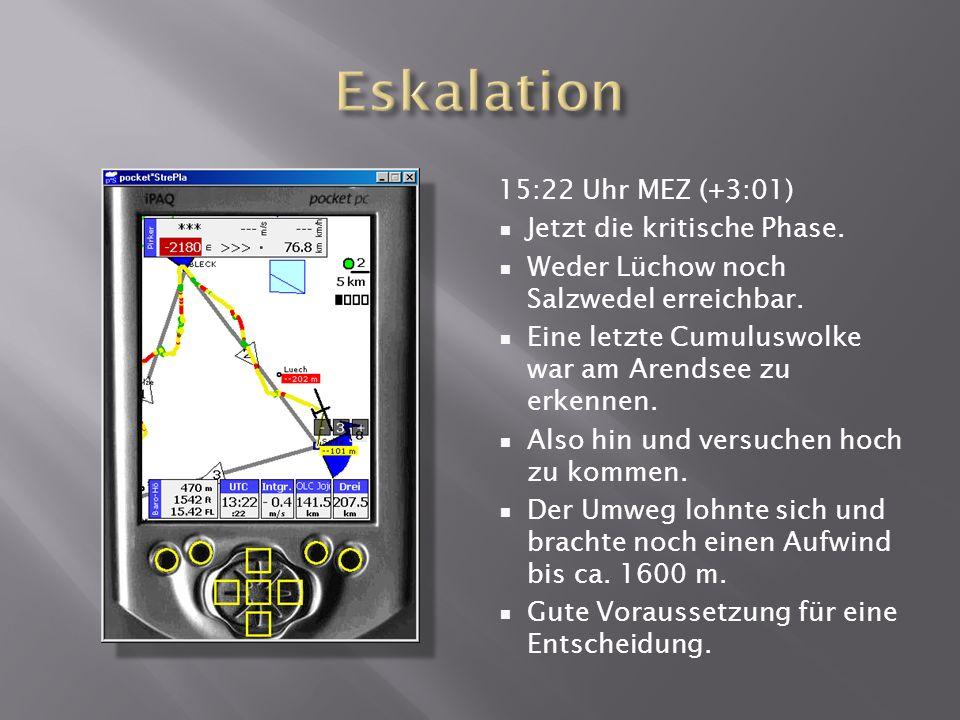 15:22 Uhr MEZ (+3:01) Jetzt die kritische Phase. Weder Lüchow noch Salzwedel erreichbar.