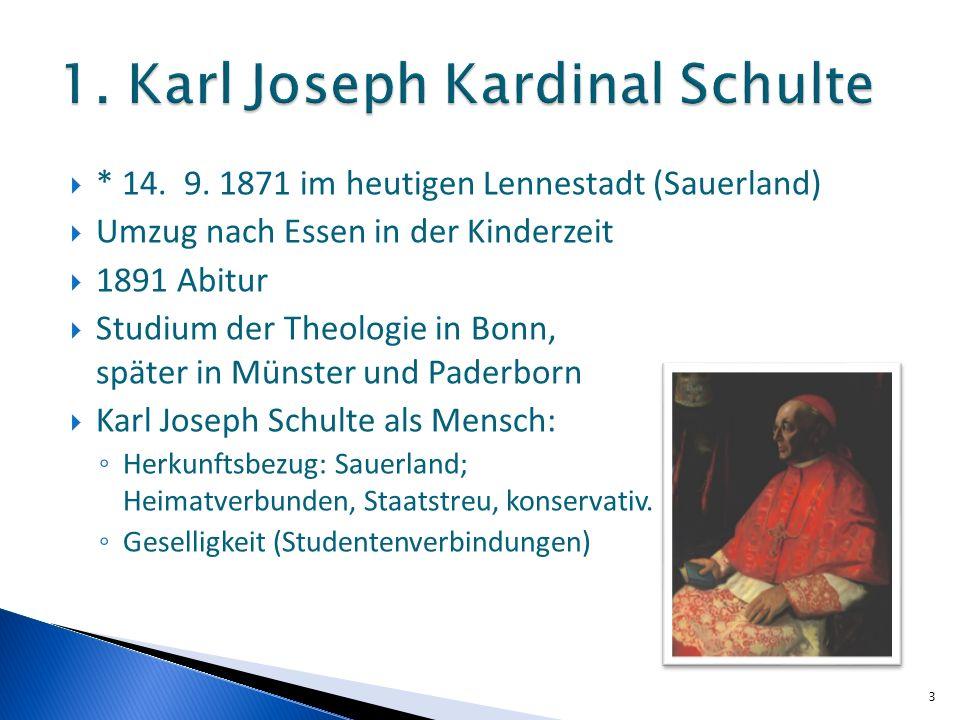 * 14. 9. 1871 im heutigen Lennestadt (Sauerland) Umzug nach Essen in der Kinderzeit 1891 Abitur Studium der Theologie in Bonn, später in Münster und P