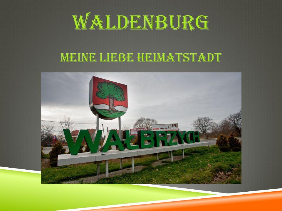 WALDENBURG MEINE LIEBE HEIMATSTADT