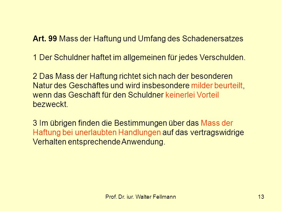 Prof.Dr. iur. Walter Fellmann13 Art.