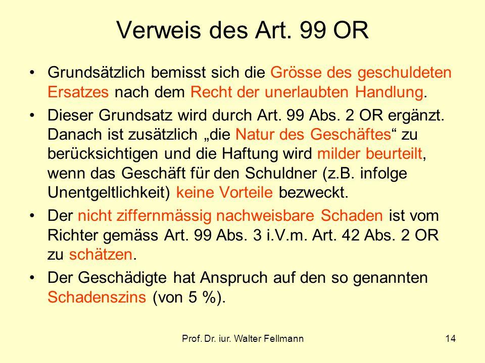 Prof.Dr. iur. Walter Fellmann14 Verweis des Art.