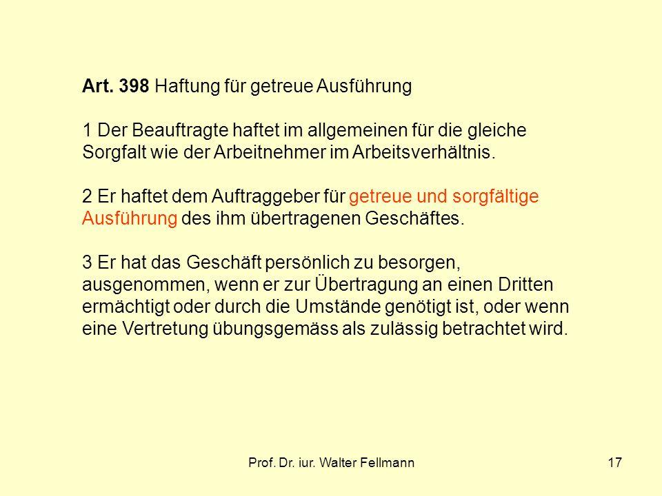Prof.Dr. iur. Walter Fellmann17 Art.