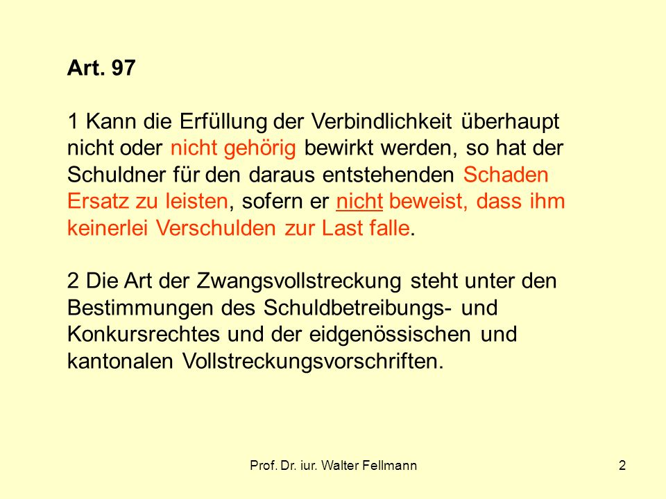 Prof.Dr. iur. Walter Fellmann2 Art.