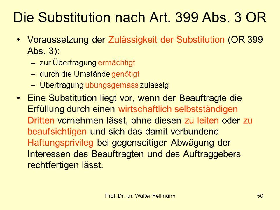 Prof.Dr. iur. Walter Fellmann50 Die Substitution nach Art.