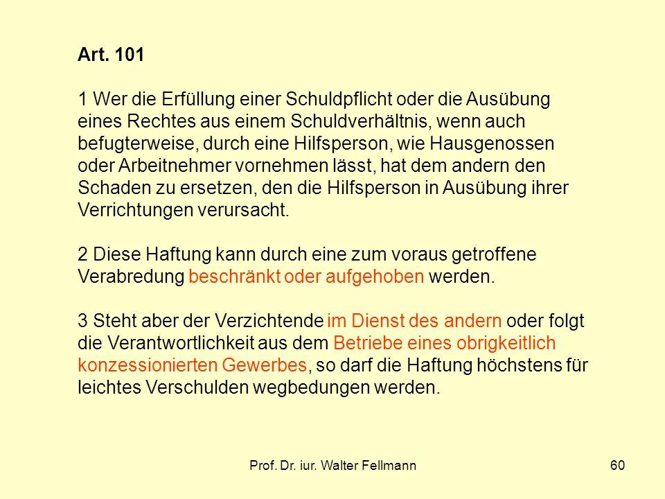 Prof.Dr. iur. Walter Fellmann60 Art.