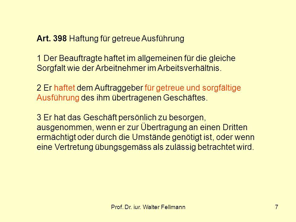 Prof.Dr. iur. Walter Fellmann7 Art.