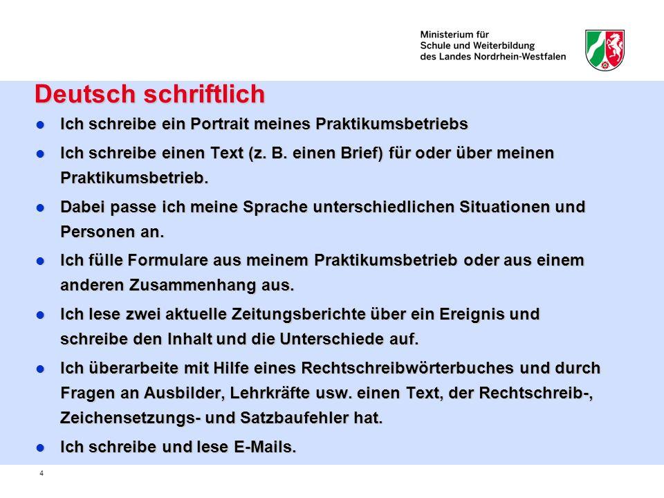 5 Deutsch / Umgang mit Texten Deutsch / Umgang mit Texten Ich kenne unterschiedliche Gebrauchstexte (Zeitungsmeldung, Kommentar, Bericht, Inhaltsangabe, Erzählung, Lebenslauf, Bewerbung) und kann sie von literarischen Texten unterscheiden.