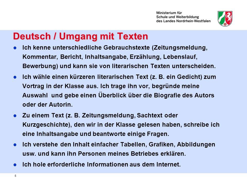 5 Deutsch / Umgang mit Texten Deutsch / Umgang mit Texten Ich kenne unterschiedliche Gebrauchstexte (Zeitungsmeldung, Kommentar, Bericht, Inhaltsangab