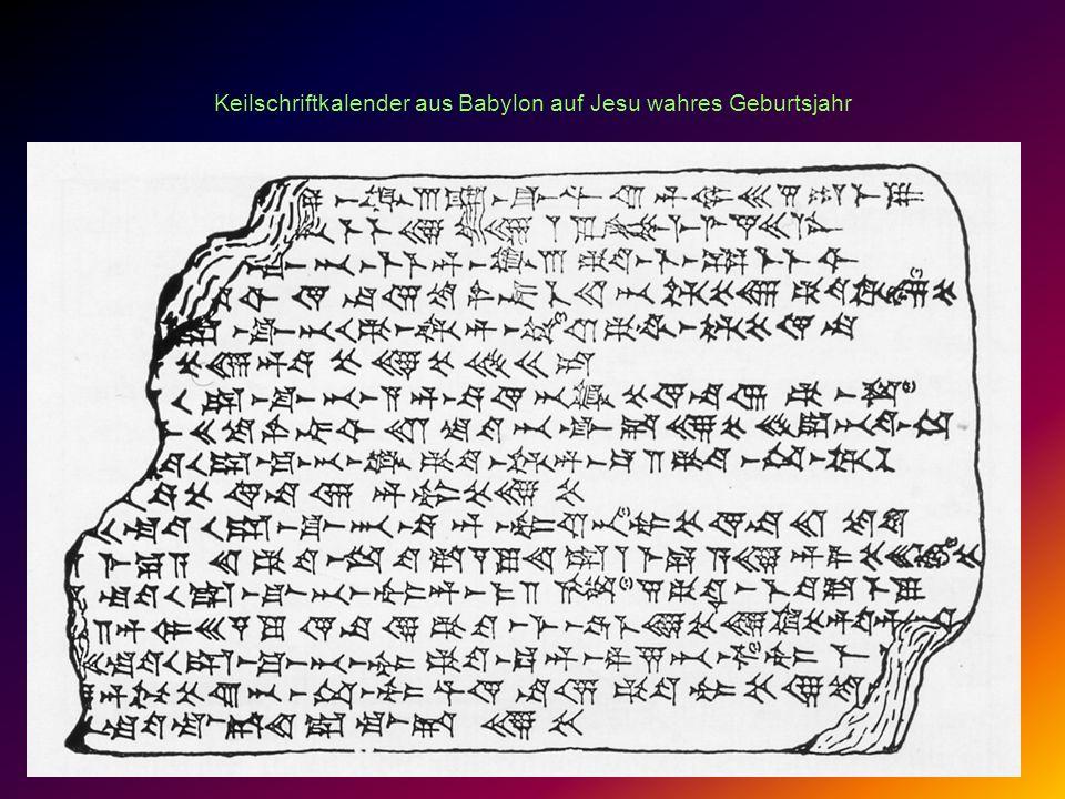 Keilschriftkalender aus Babylon auf Jesu wahres Geburtsjahr