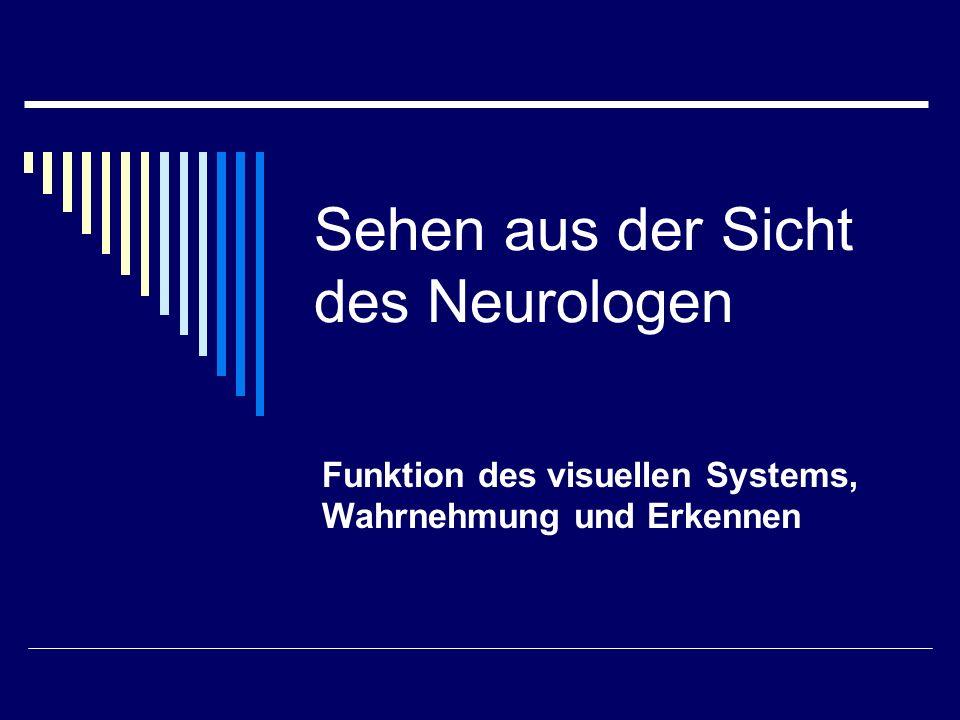 Visuelles System Das Sehsystem liefert mehr Information an das Gehirn als alle anderen Sinne zusammen Der adäquate Reiz ist ein Band elektromagnetischer Wellen zw 400 und 750 nm Photopigmente der Retina absorbieren Photonen Das neuronale System leitet über getrennte Kanäle Informationen über Form, Farbe, räumliche Tiefe und Bewegung an die Sehrinde Die Sehbahn beinhaltet 4 Neuronen von der Retina bis zum visuellen Cortex (Area 17) Neben dem Teilsystem für bewusste Wahrnehmung gibt es 4 weitere Teilsysteme für bestimmte Reflexe