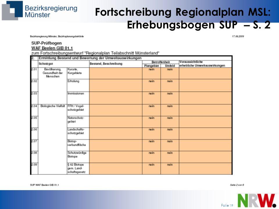 Folie 19 Fortschreibung Regionalplan MSL: Erhebungsbogen SUP – S. 2