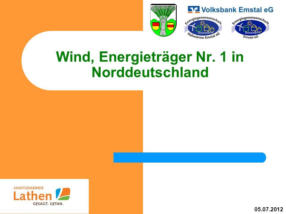 Wind, Energieträger Nr. 1 in Norddeutschland 05.07.2012