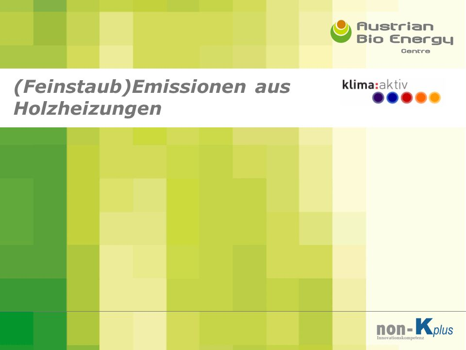 (Feinstaub)Emissionen aus Holzheizungen