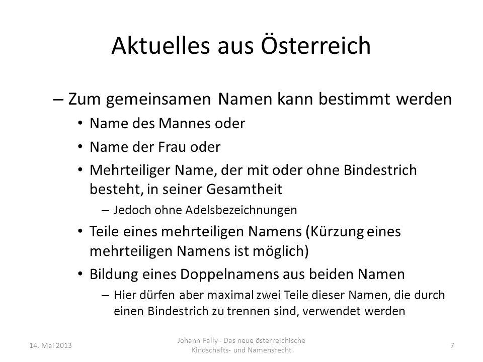 Aktuelles aus Österreich – Zum gemeinsamen Namen kann bestimmt werden Name des Mannes oder Name der Frau oder Mehrteiliger Name, der mit oder ohne Bin