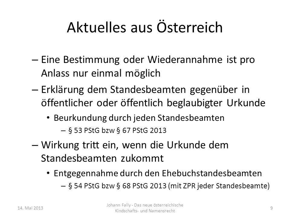 Aktuelles aus Österreich – Eine Bestimmung oder Wiederannahme ist pro Anlass nur einmal möglich – Erklärung dem Standesbeamten gegenüber in öffentlich