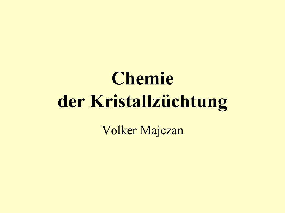 Chemie der Kristallzüchtung Volker Majczan
