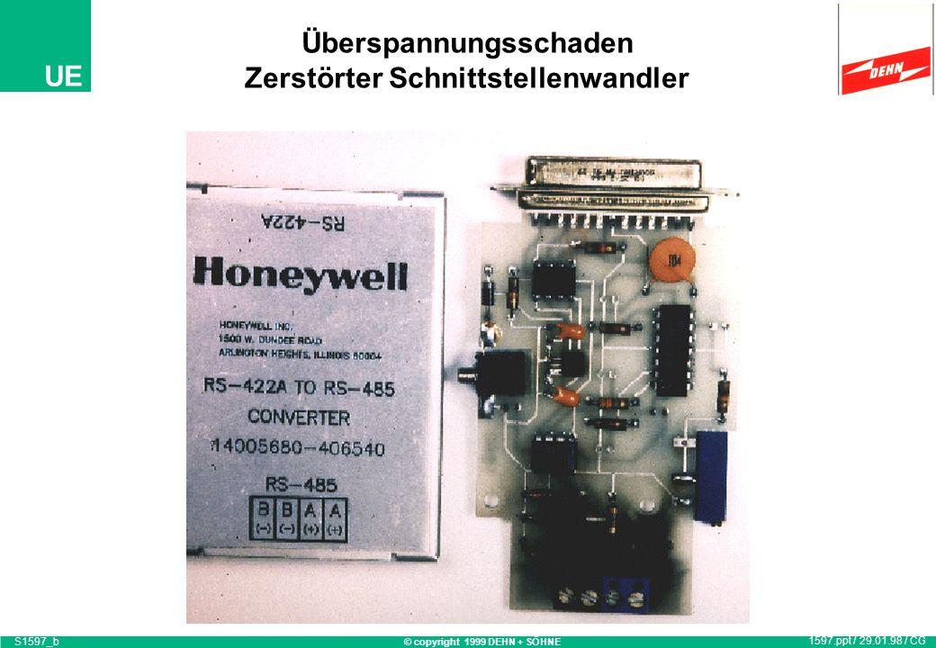 © copyright 1999 DEHN + SÖHNE UE Überspannungsschaden Zerstörte Netzwerkkarte 1597.ppt / 29.01.98 / CG S1597_a