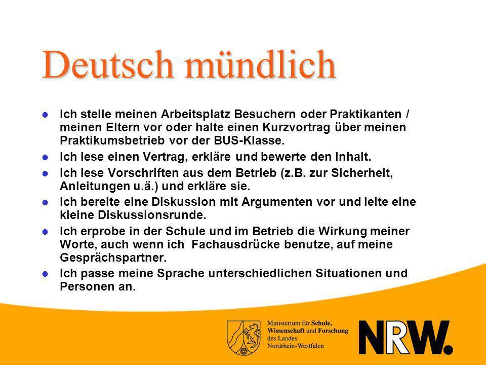 Deutsch mündlich Ich stelle meinen Arbeitsplatz Besuchern oder Praktikanten / meinen Eltern vor oder halte einen Kurzvortrag über meinen Praktikumsbet