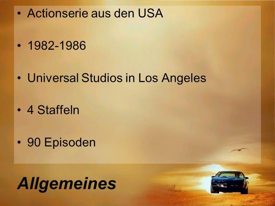 Allgemeines Actionserie aus den USA 1982-1986 Universal Studios in Los Angeles 4 Staffeln 90 Episoden