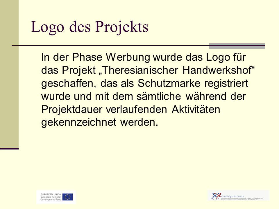 Logo des Projekts In der Phase Werbung wurde das Logo für das Projekt Theresianischer Handwerkshof geschaffen, das als Schutzmarke registriert wurde und mit dem sämtliche während der Projektdauer verlaufenden Aktivitäten gekennzeichnet werden.