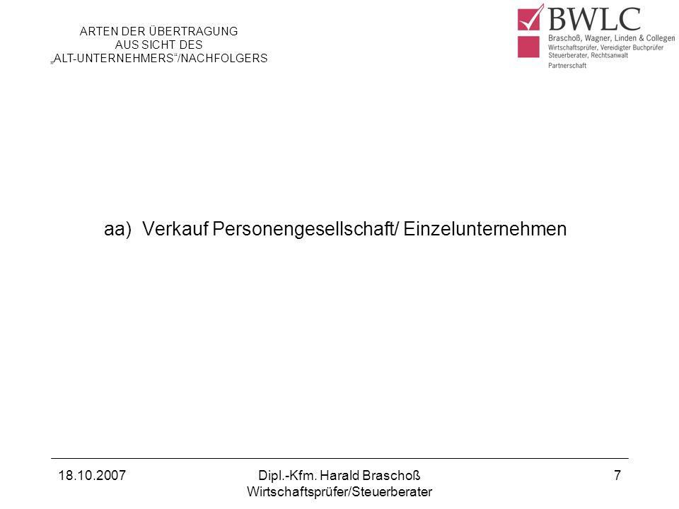18.10.2007Dipl.-Kfm.Harald Braschoß Wirtschaftsprüfer/Steuerberater 8 1.2.1.