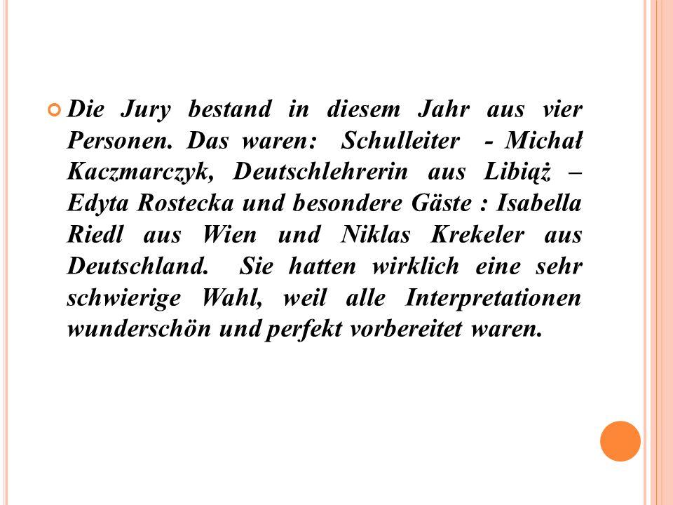 Die Jury bestand in diesem Jahr aus vier Personen.