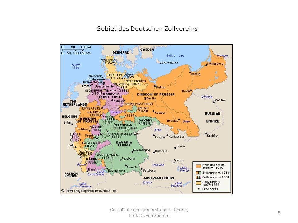 Geschichte der ökonomischen Theorie, Prof. Dr. van Suntum 5 Gebiet des Deutschen Zollvereins