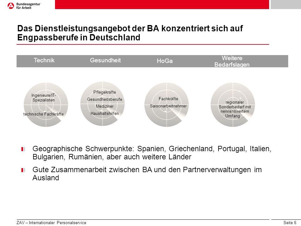 Seite 7 Fachkräfte aus dem Ausland – Wie die BA deutsche Arbeitgeber unterstützen kann Besetzung von offenen Stellen in Deutschland, für die sich regional und bundesweit keine geeigneten Bewerber finden, durch Vermittlung ausländischer Interessenten aus dem BA Bewerberpool Organisation und Durchführung von Rekrutierungsveranstaltungen im Ausland Beratung deutscher Arbeitgeber zu den Besonderheiten bei der Einstellung internationaler Fachkräfte Beratung von ausländischen Fachkräften zu Vermittlungschancen und Bewerbungswegen Beratung und Vermittlung ausländischer Hochschulabsolventen in Deutschland ZAV – Internationaler Personalservice