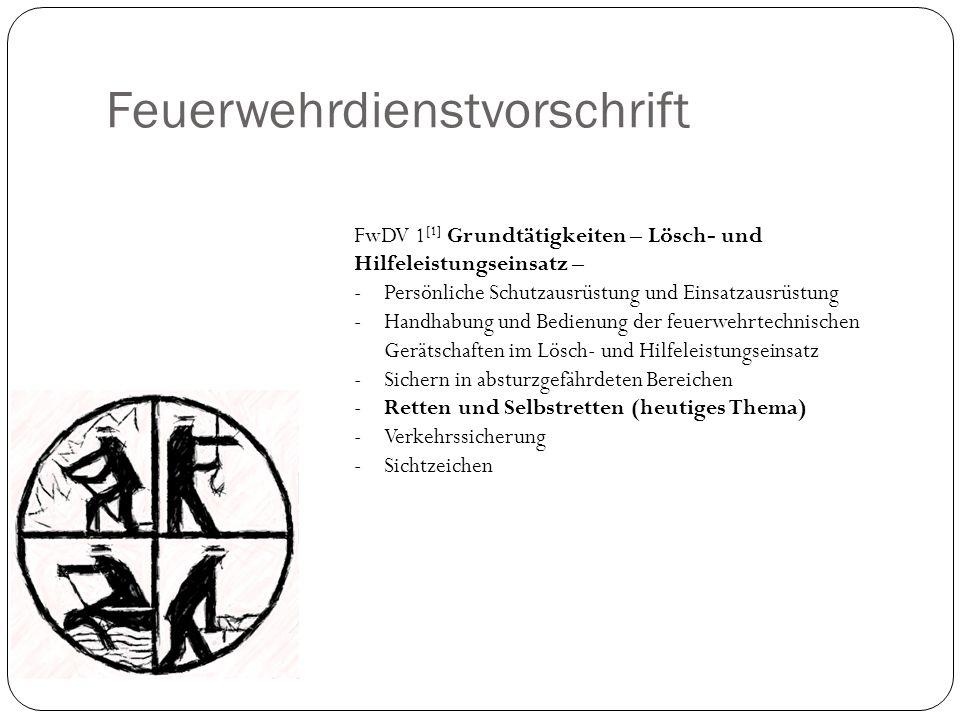 Feuerwehrdienstvorschrift FwDV 1 [1] Grundtätigkeiten – Lösch- und Hilfeleistungseinsatz – -Persönliche Schutzausrüstung und Einsatzausrüstung -Handha