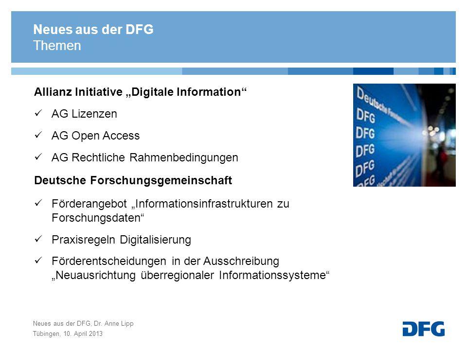 Neues aus der DFG Allianz Initiative Digitale Information AG Lizenzen AG Open Access AG Rechtliche Rahmenbedingungen Deutsche Forschungsgemeinschaft F
