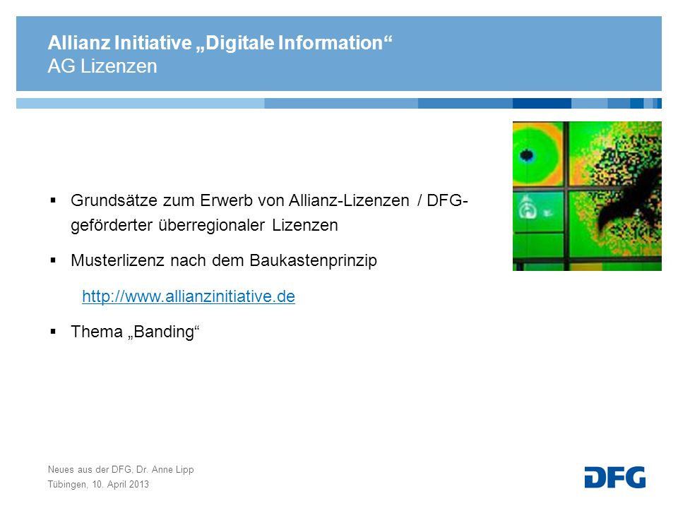 Allianz Initiative Digitale Information Grundsätze zum Erwerb von Allianz-Lizenzen / DFG- geförderter überregionaler Lizenzen Musterlizenz nach dem Ba