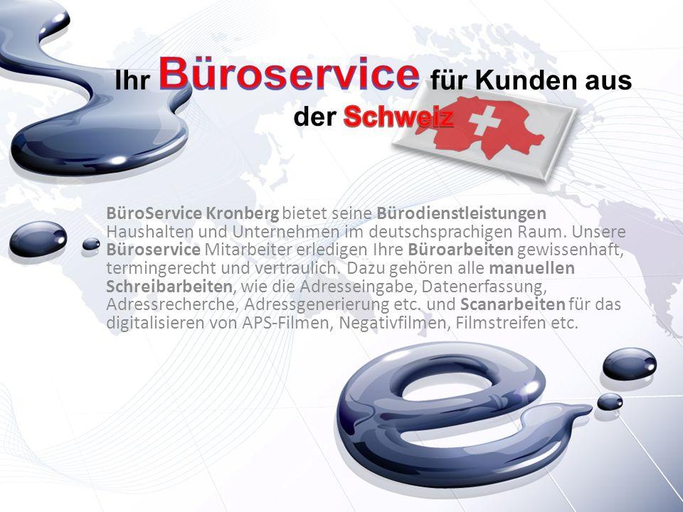 BüroService Kronberg bietet seine Bürodienstleistungen Haushalten und Unternehmen im deutschsprachigen Raum. Unsere Büroservice Mitarbeiter erledigen