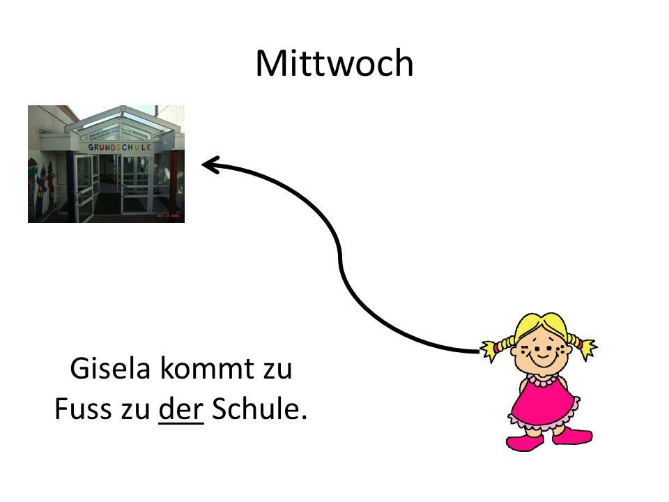 Mittwoch Gisela kommt zu Fuss zu der Schule.