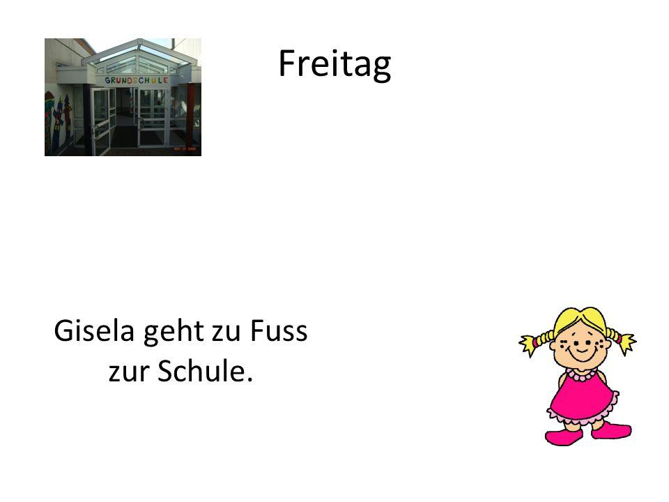 Freitag Gisela geht zu Fuss zur Schule.