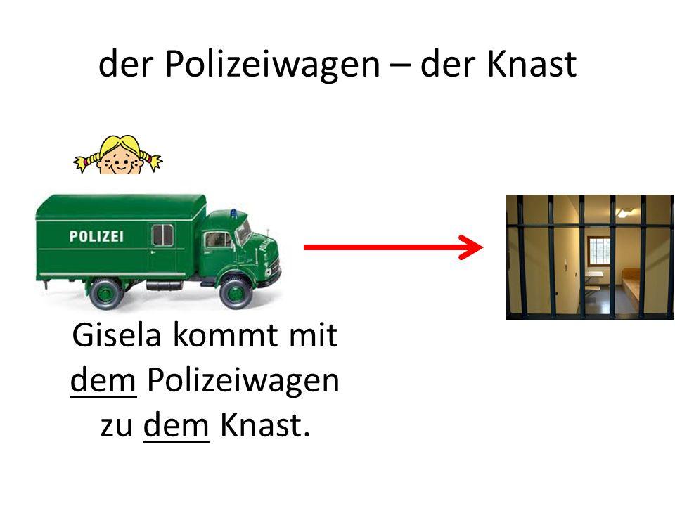 der Polizeiwagen – der Knast Gisela kommt mit dem Polizeiwagen zu dem Knast.