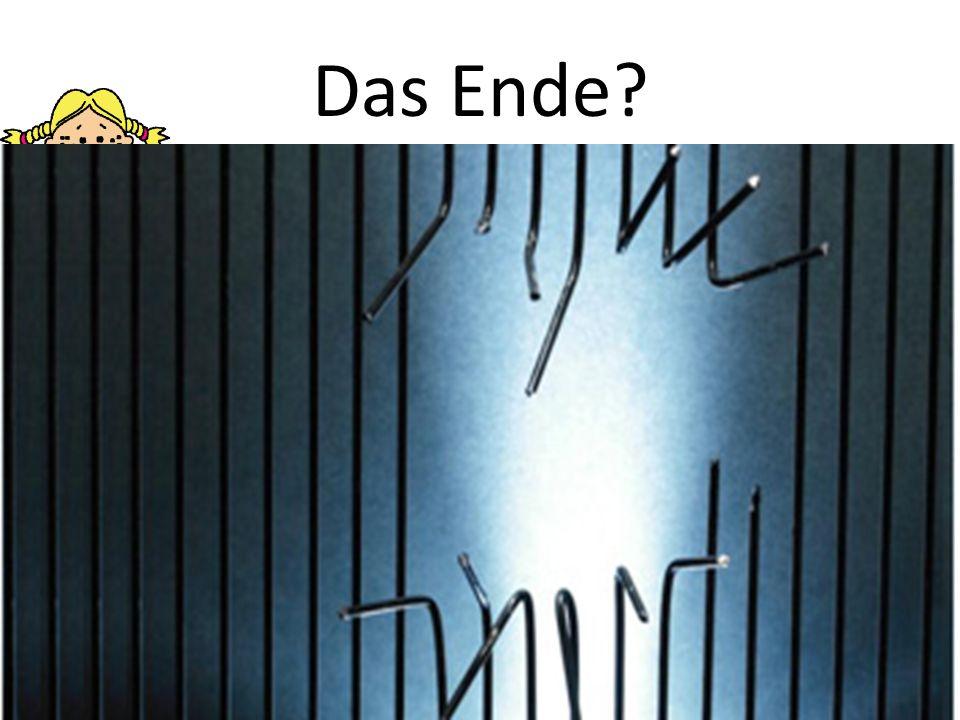 Das Ende?