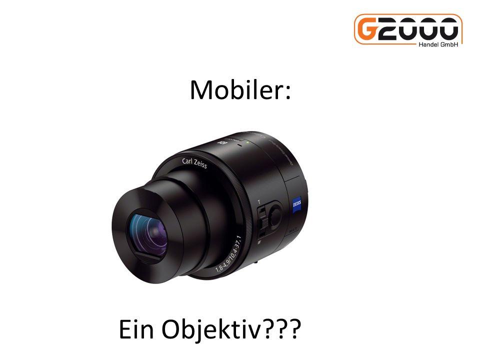 Mobiler: Ein Objektiv???