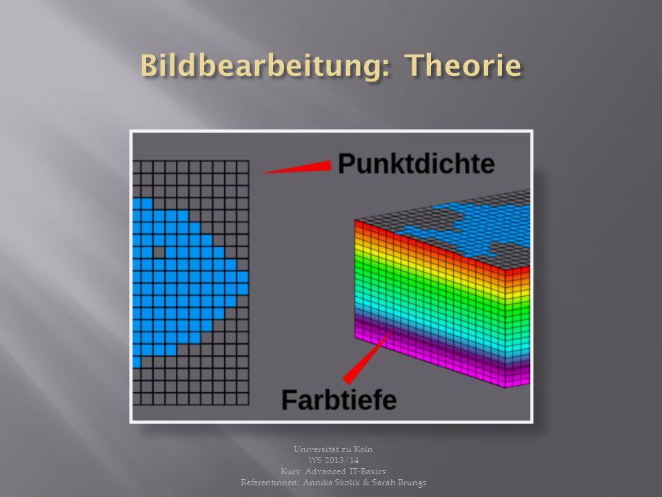 Farbkanäle speichern Farbinformation der Pixel 1 Farbkanal für 1 Grundfarbe Farbräume: RGB, CMYK, HSB und Lab